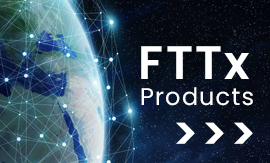 FTTx Products